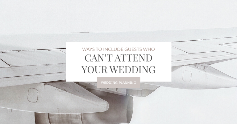 Ways to include guests who cant attend your wedding Facebook